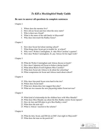 """to kill a mockingbird summer reading To kill a mockingbird study guide questions ms salona page 4 of 19 scout says that atticus's return was the second reason she wanted to quit playing what was the first reason chapter 5 (pages 55-66) 1 describe miss maudie 2 what is a """"foot-washing"""" baptist, according to miss maudie 3."""