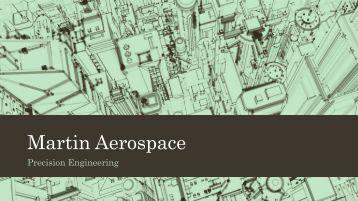 Martin Aerospace Precision Engineering
