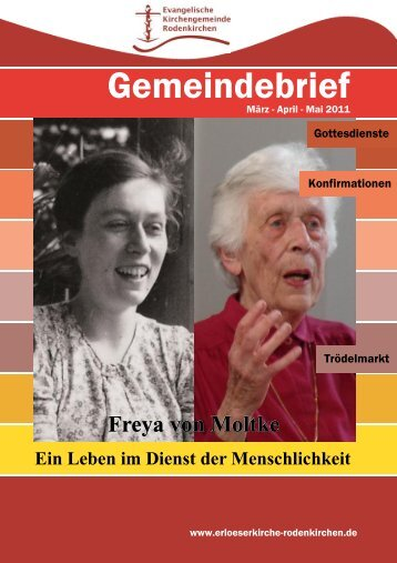 Freya von Moltke Ein Leben im Dienst der Menschlichkeit