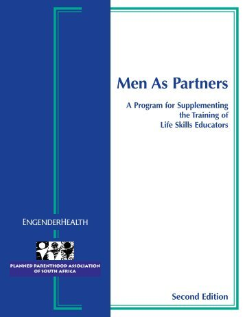 Men As Partners: A Program for Supplementing the Training of Life ...