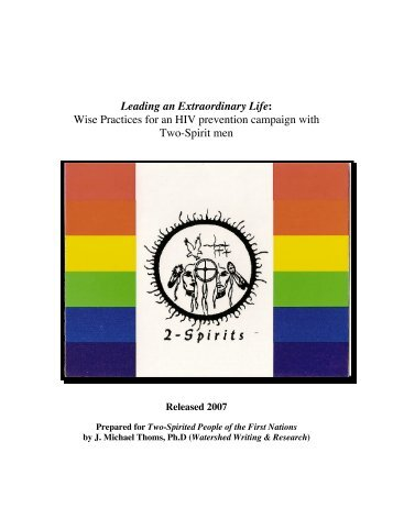 Leading an Extraordinary Life: Wise Practices for an HIV ... - 2 Spirits