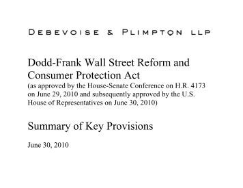 dodd frank wall street reform and consumer Brief summary of the dodd-frank wall street  r eform and  c onsumer  p rotection  a ct create a sound economic foundation to grow jobs, protect consumers, rein in wall street and big bonuses, end bailouts and too big to fail, prevent another.