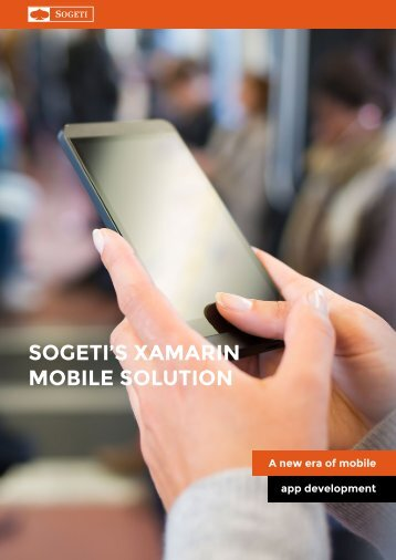 SOGETI'S XAMARIN MOBILE SOLUTION