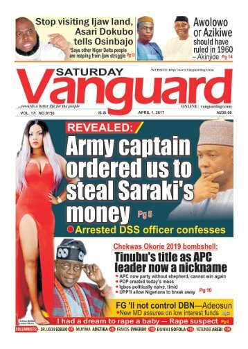 01042017 - REVEALED: Army captain ordered us to steal Saraki's money