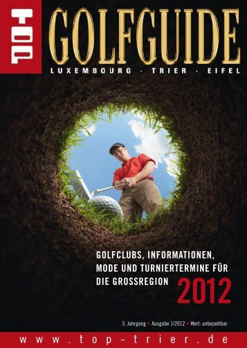TOP Golfguide 2012 - Luxembourg, Trier, Eifel