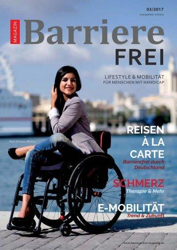 Barrierefrei 03/2017 - Lifestyle und Mobilität für Menschen mit Handicap