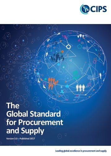 CIPS Global Standard for Procurement and Supply, Version 3, Published 2017