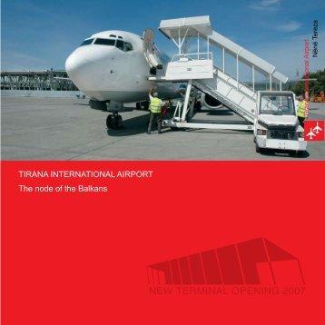 TIRAnA InTeRnATIonAl AIRPoRT The node of the Balkans