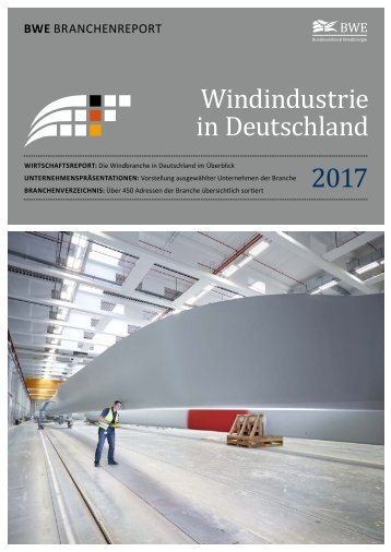 BWE Branchenreport - Windindustrie in Deutschland 2017