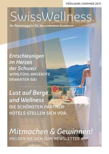 SwissWellness Reise Magazin für die schönsten Auszeiten