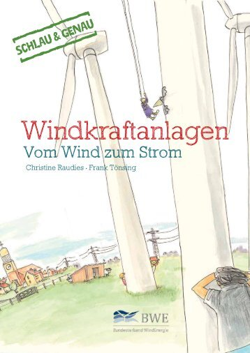 Schulmaterial: Windkraftanlagen - Vom Wind zum Strom