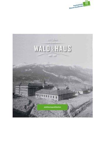 Jubiläumsdokumentation Klinik Waldhaus Chur