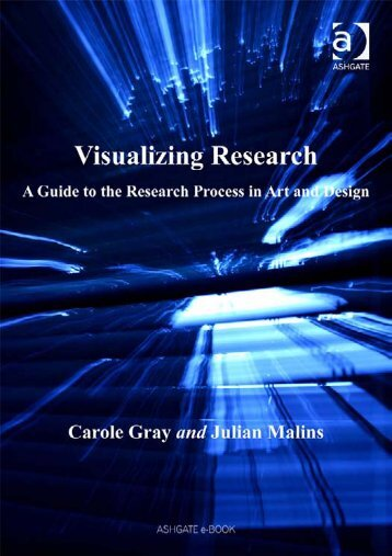 Visualizing Research : a Guide to the Research Process in Art and ...