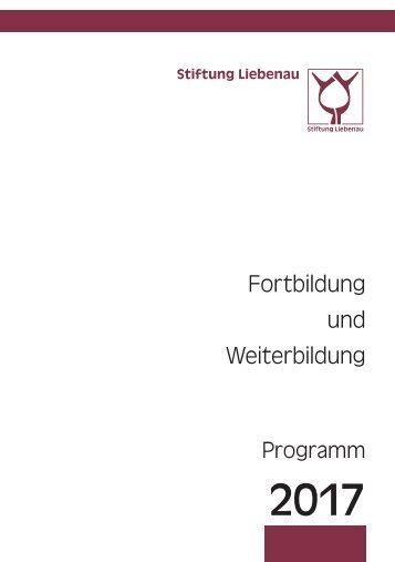 Programm für Fortbildung und Weiterbildung 2017 bei der Stiftung Liebenau