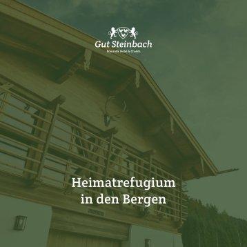 Romantik Hotel & Chalets Gut Steinbach - Heimatrefugium in den Bergern