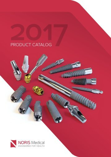 Noris Medical Dental Implants Product Catalog 2017