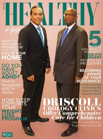 Healthy RGV Issue 104 - Driscoll Urology Clinics offer Comprehensive Care for Children