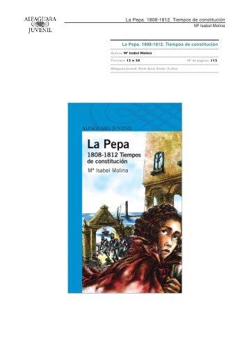 La Pepa. 1808-1812. Tiempos de constitución - Alfaguara
