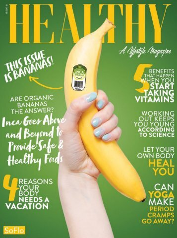 Healthy SoFlo Issue 51 - Inca Goes Above and Beyond to Provide Safe & Healthy Foods