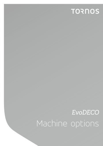 EvoDeco Machine options