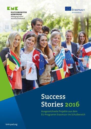 Success Stories 2016 Erasmus+ im Schulbereich