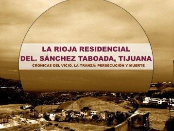 La_Rioja_Residencial_Tijuana_GIG_Desarrollos_Inmobiliarias_Cronicas_del_vicio_La_Tranza_Persecucion_Muerte_Violencia_Laboral