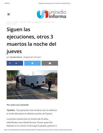Siguen las ejecuciones, otros 3 muertos la noche del jueves