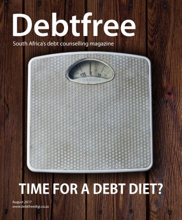 Debtfree magazine August 2017