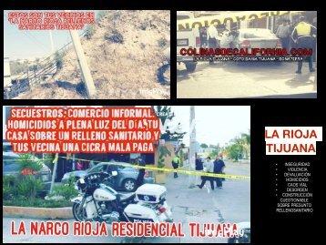 GIG DESARROLLOS INMOBILIARIOS - LA RIOJA RESIDENCIAL - VIOLENCIA LABORAL Y NARCO HOMICIDIOS Y SECUESTROS, LA HERENCIA DE LOS GOMEZ FLORES DESDE TIJUANA HASTA TORRE HISPANIA