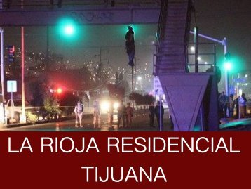 La Rioja Residencial Tijuana - Violencia, Inseguridad y Estafa Inmobiliaria