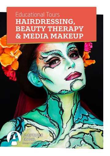 Hair, Beauty & Media Makeup Brochure 2017 by Adaptable Travel