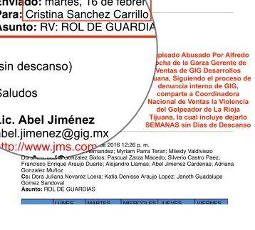 REPORTE ROL DE GUARDIAS - MOBBING VIOLENCIA EN GIG DESARROLLOS TIJUANA - GERENTE DE LA RIOJA RESIDENCIAL TIJUANA ELIMINA DESCANSOS DE EMPLEADO AL QUE NO SE LE PAGA POR SU TIEMPO, SINO POR RESULTADOS
