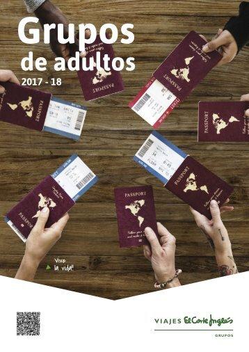 Catálogo Viajes El Corte Inglés GRUPOS ADULTOS 2017-18