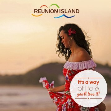 Reunion Island, It's a way of life