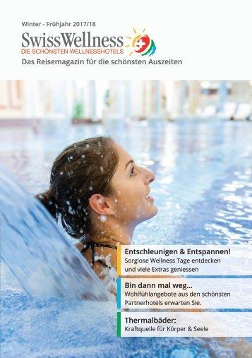 SwissWellness Reisemagazin - Das Magazin für die schönsten Auszeiten
