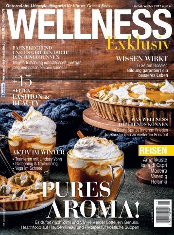 WELLNESS Magazin Exklusiv - Herbst/Winter 2017