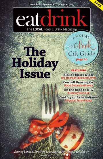 "Eatdrink #68 November/December 2017 ""The Holiday Issue"""