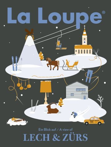 La Loupe Lech Zürs No. 13 - Winter Edition