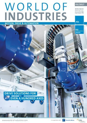 WORLD OF INDUSTRIES - MOTION, DRIVE & AUTOMATION 3/2017