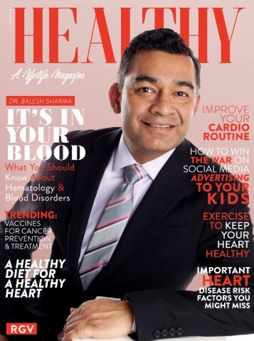 Healthy RGV Issue 111- It's in Your Blood, What You Should Know About Hematology and Blood Disorders