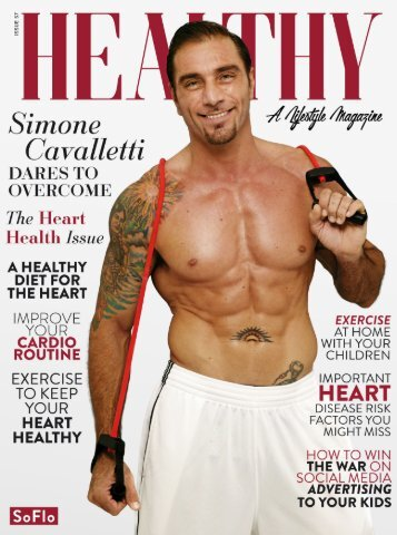Healthy SoFlo Issue 57 - Simone Cavalletti Dares to Overcome