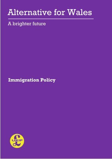 AFW - UKIP Wales Immigration Policy