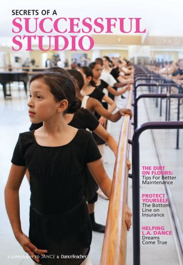 Secrets of a Successful Studio (Aug 11) - Dance Magazine