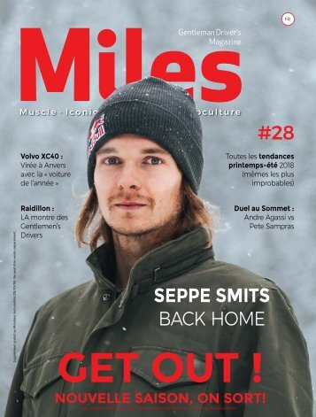 Miles #28 Nouvelle Saison, On Sort!