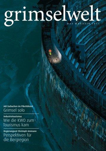 Grimselwelt – Das Magazin 2017