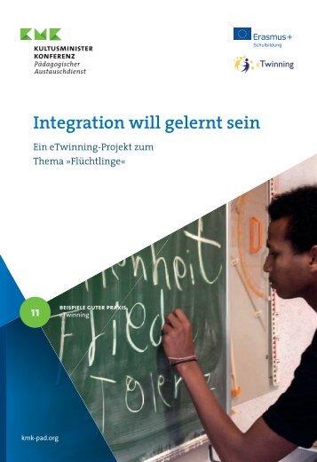 Integration will gelernt sein. Ein eTwinning-Projekt zum Thema »Flüchtlinge«