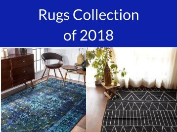 Rugs Collection of 2018