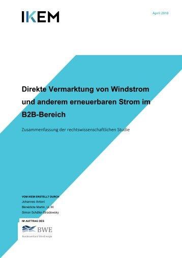 Studien Zusammenfassung:  Direkte Vermarktung von Windstrom und anderen EE Strom im B2B-BereichMarktentwicklungsmodell_(MEM)