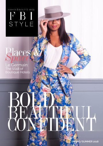 FBI STYLE: The Bold Beautiful Confident Issue
