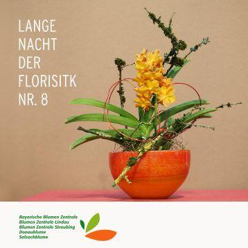 Lange Nacht Der Floristik Nr 17 Bayerische Blumen Zentrale